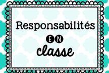 Responsabilités dans la classe et Affichage