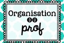 Organisation du prof / by Karine Deschatelets
