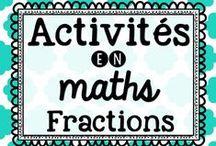 Mathématique : Les fractions / Idées d'activités en mathématiques sur les fractions