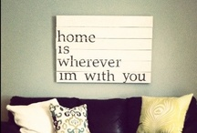 Home is Where the <3 is / by Tracy Fischer