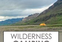 Wilderness Camping / Camping in the remote wilderness. Best places to camp, what gear to take, and how to get to the best spots. From the US National Parks to the remote Kalahari.