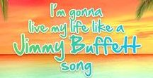 Jimmy Buffett / Photos, Videos and Quotes