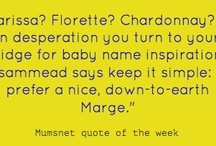 Quote of the Week / by Mumsnet