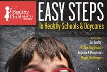 Healthy Schools & Daycares / by Healthy Child Healthy World