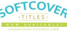 Softcover Titles / Softcover Titles now available! Affordable, Everday Gifts starting at $19.99
