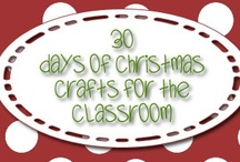 30 Days of Christmas Crafts for the Classroom