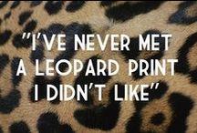 Leopard errythang♥ / by Farren Shirley