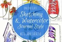 Student Work from my online Sketching and Watercolor: Journal Style 6 week class. / by Jane LaFazio