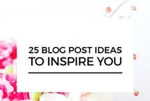 blogging | tips & ideas / blog post ideas, blogs to follow, blogging advice, tips and tricks