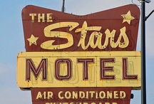 Retro Motel Signs / Motel signs...they don't make them like they used to! From east to west and everywhere in between, motels have brought shelter to those traveling all over the USA. / by Celebrity HotSpots