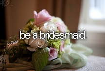 Bucket List / These things I want to have or do before I die