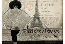 Travel::Paris / Paris is always a good idea / by Glamour in the County