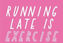 exercise  / by Jennifer Tellini