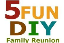 Family Reunion Planning Ideas / by Family Reunion Planning