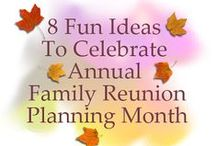 November is Family Reunion Planning Month / Everything about the annual November observation of Family Reunion Planning Month.