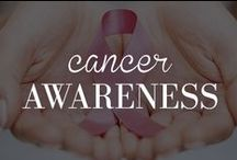 Cancer Awareness / A place for uplifting stories, raising awareness, helpful detection tips, and more. / by Lauren's Hope