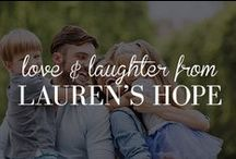 Love & Laughter From Lauren's Hope / We love to make you smile! #quote #quotes #love #laughter #live #laugh #smile #LOL #humor #inspire #believe / by Lauren's Hope