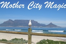 Cape Town  Mother City Magic / A new blog about Cape Town / by Veronica Clark
