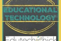 Educational Technology / Ed tech, teaching & learning, best practices, PD ideas, Web 2.0 tools, 21st century learning, digital citizenship, e learning, and more!