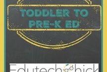 Toddler to PreK Education / Lots of fun for toddlers all the way to prek