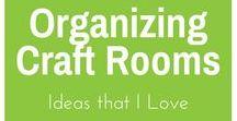 Organizing - Craft Room