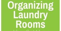 Organizing - Laundry Rooms / Ideas for organizing your laundry room