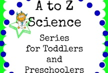 A to Z Science Series for Toddlers & Preschoolers / Posts from the A to Z Science series for toddlers and preschoolers at Inspiration Laboratories.
