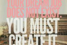 Dream big / by Christina Sherwood