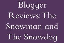 Blogger Reviews | The Snowman & The Snowdog / We love to collaborate with bloggers. Here are just some of the Snowman and The Snowdog reviews we have received. / by Penwizard
