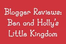 Blogger Reviews | Ben & Holly's Little Kingdom / We love to collaborate with bloggers. Here are just some of the Ben and Holly reviews we have received. / by Penwizard