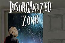 Disorganized Zone - Original Series / Sneak peaks at our original series Disorganized Zone