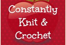 ConstantlyKnit&Crochet / Knitting and Crocheting ideas and patterns / by ConstantlyAlice Vintage and Handmade