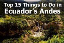 Ecuador Travel / The best of Ecuador travel destinations, food, animals and people.