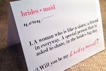 Bridesmaid to Be / Popping the other big question!