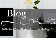 Blogging / Tips and tricks for building a great blog!