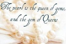 Pearls, please... / by Lori Cohen