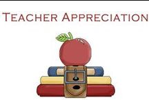 Teacher Appreciation / Here are ideas to show your teachers how much you appreciate them!