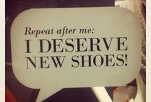 If The Shoe Fits, Wear It!