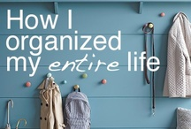 life || organising / Tips on getting things sorted and done