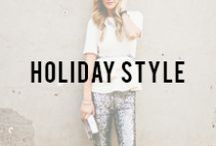 Holiday Style / by Alicia Tenise