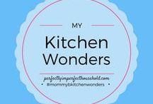 My Kitchen Wonders / What happens inside my messy little kitchen...