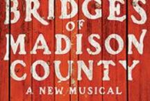 Bridges Of Madison County: Jan 19 - 31 / by Theatre Under The Stars