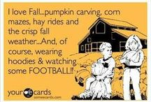 I Love Fall! / by Stacy Gipson