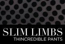 Slim Limbs / Slim Limbs: Thincredible Pants