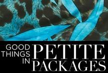 Good things in Petite Packages / Good things in Petite Packages