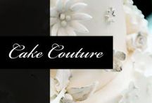 Cake Couture / Wedding cakes that make you want to tie the knot all over again!