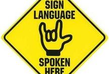 Sign Language / by Maureen