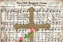 The Old Rugged Cross / The beauty of Crosses / by Patti Brown