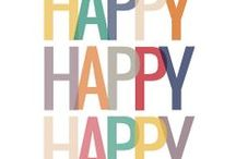 happy Happy happy / Happy thoughts! / by Patti Brown