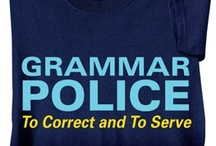 Grammar Police, ETC. / by Dianna Campbell